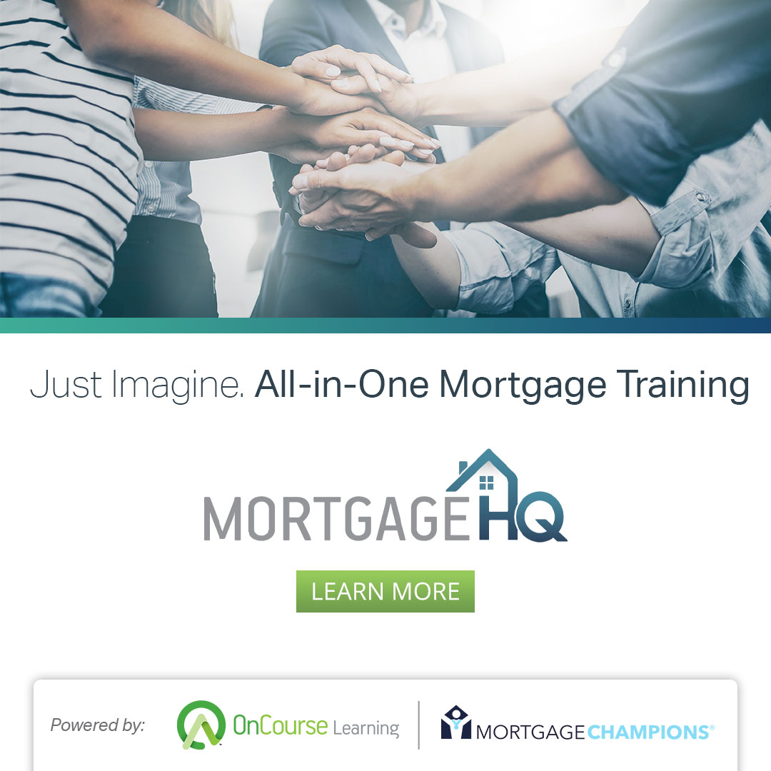 Just Imagine, An All-in-One Training Solution for Mortgage Lenders. Introducing Mortgage HQ